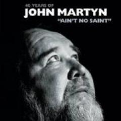 John Martyn Ain't no saint