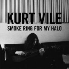 Kurt Vile Smoke Ring for My Halo
