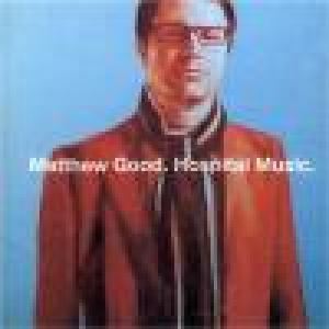 Matthew Good Hospital Music
