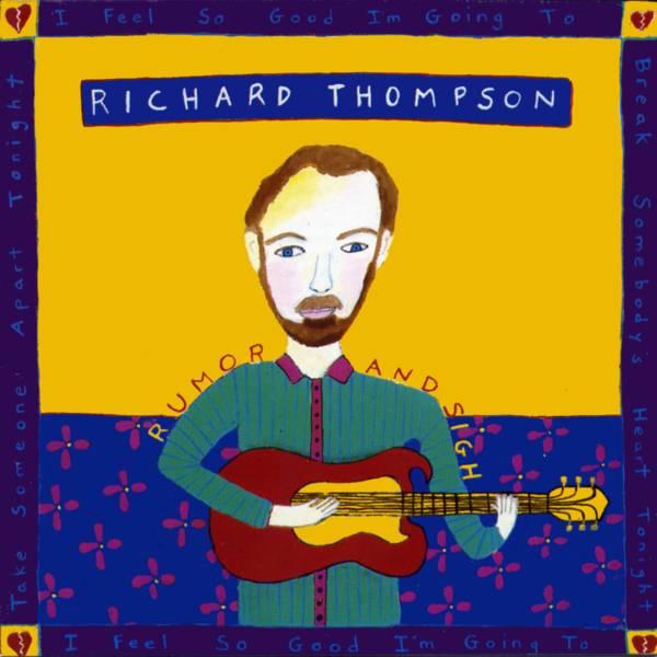 richard thompson rumor and sigh
